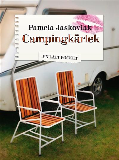 Campingkärlek av Pamela Jaskoviak
