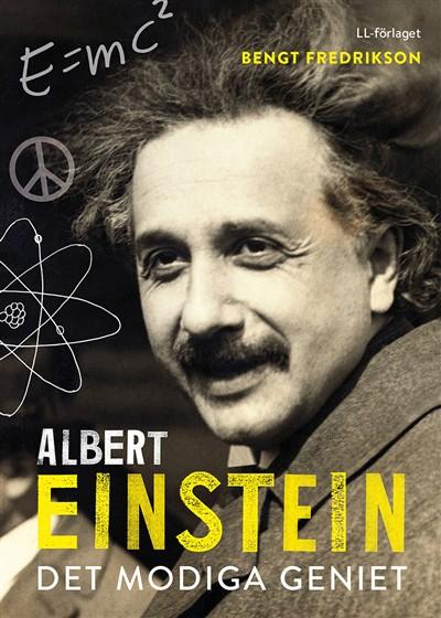 Albert Einstein : det modiga geniet av Bengt Fredrikson