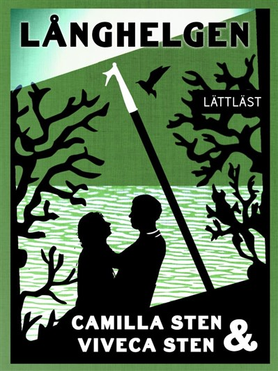 Långhelgen av Camilla Sten