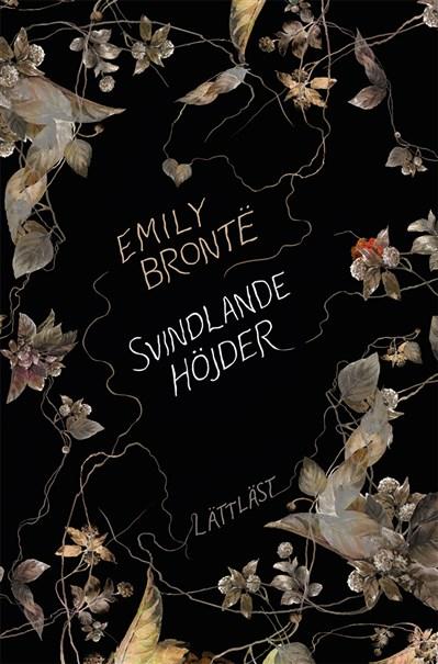 Svindlande höjder / Lättläst av Emily Brontë