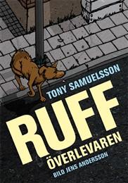 Ruff : överlevaren av Tony Samuelsson